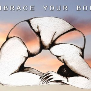 Embrace your body – 1