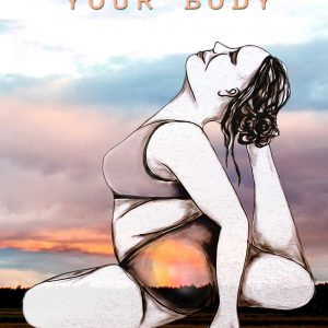 Embrace your body – 2